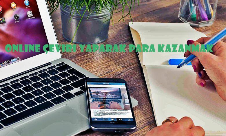 Online Çeviri Yaparak Para Kazanma