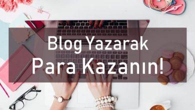 Photo of Blog Yazarak Para Kazanmak İster misiniz?