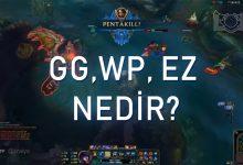 Photo of GG, WP, Ez Nedir? – Oyuncu Sözlüğü