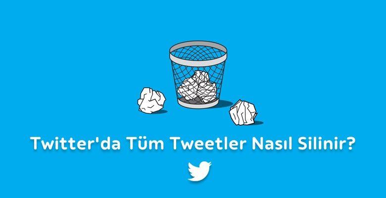 Twitter tweetleri ve retweetlerini toplu olarak silme